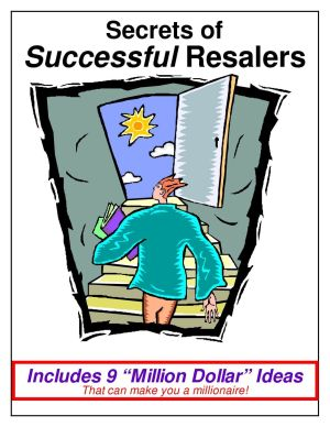 Secrets of Successful Resalers, a TGtbT.com Product for the Professional Resaler