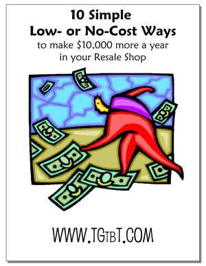 10 Low- or No-Cost Ways to Make $10,000 More in your Resale Shop