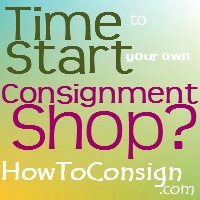 Open a consignment shop with the help of Too Good to be Threw
