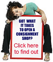 Got what it takes to open a consignment shop? Click here to find out!