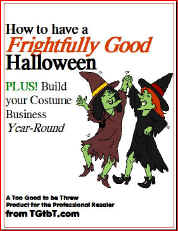The most important holiday for resale shops is HALLOWEEN!